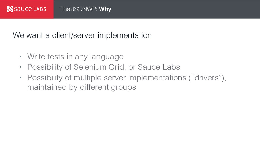 The JSONWP: Why We want a client/server impleme...