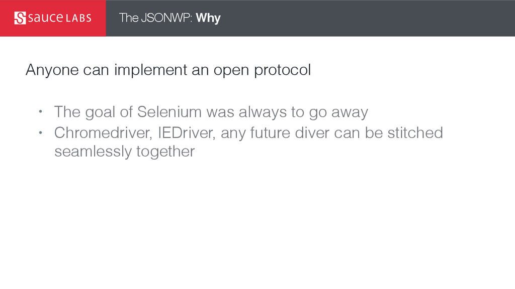 The JSONWP: Why Anyone can implement an open pr...