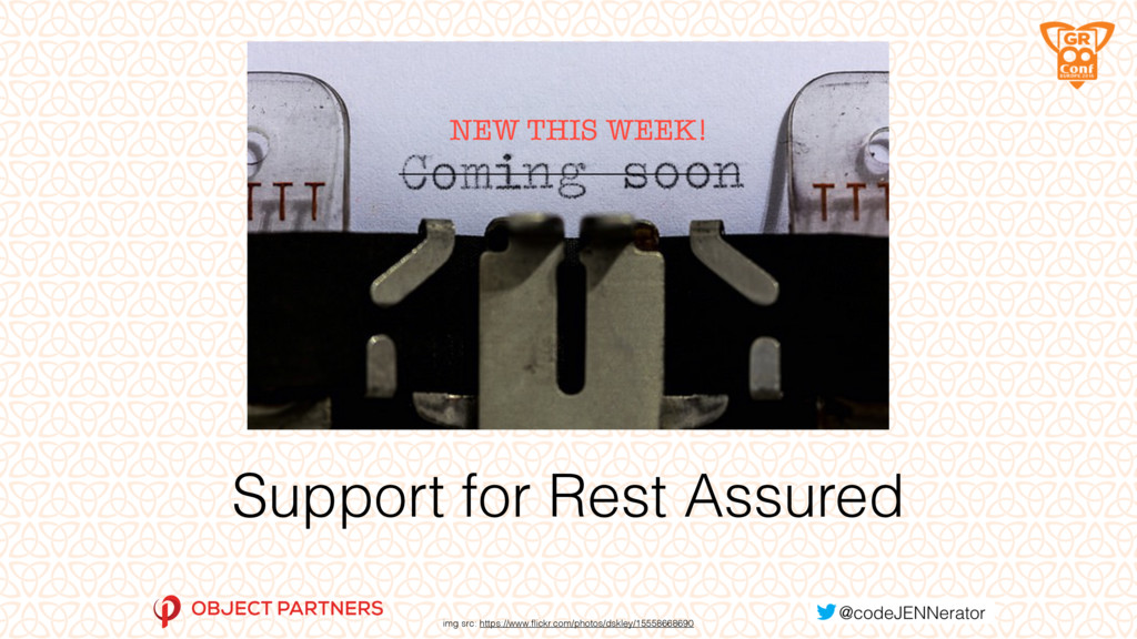 Support for Rest Assured img src: https://www.fl...