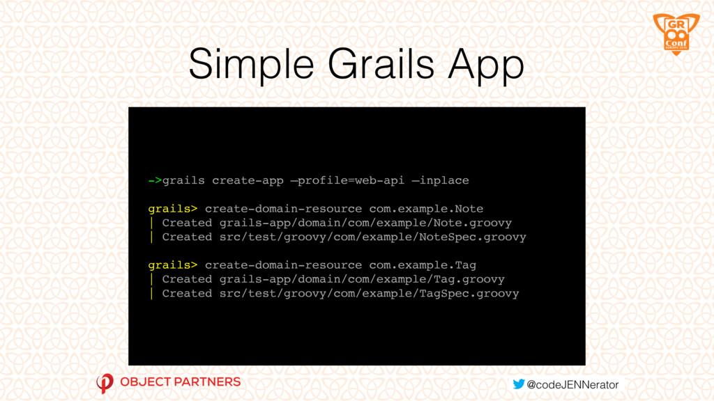 Simple Grails App ->grails create-app —profile=...