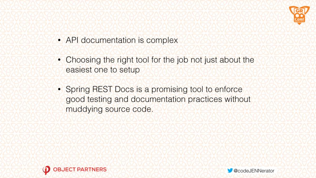 • API documentation is complex • Choosing the r...