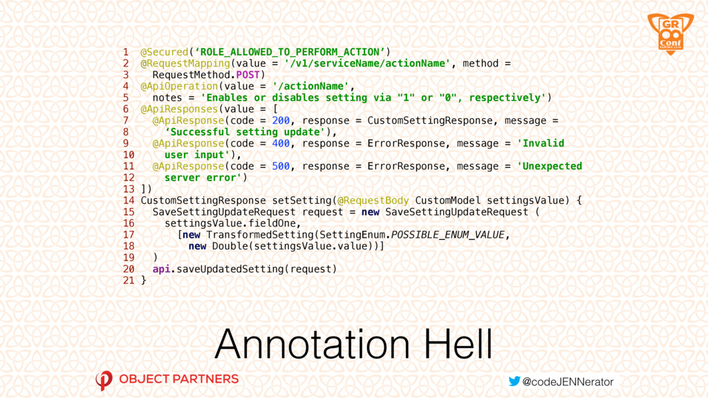 Annotation Hell 1 @Secured('ROLE_ALLOWED_TO_PER...