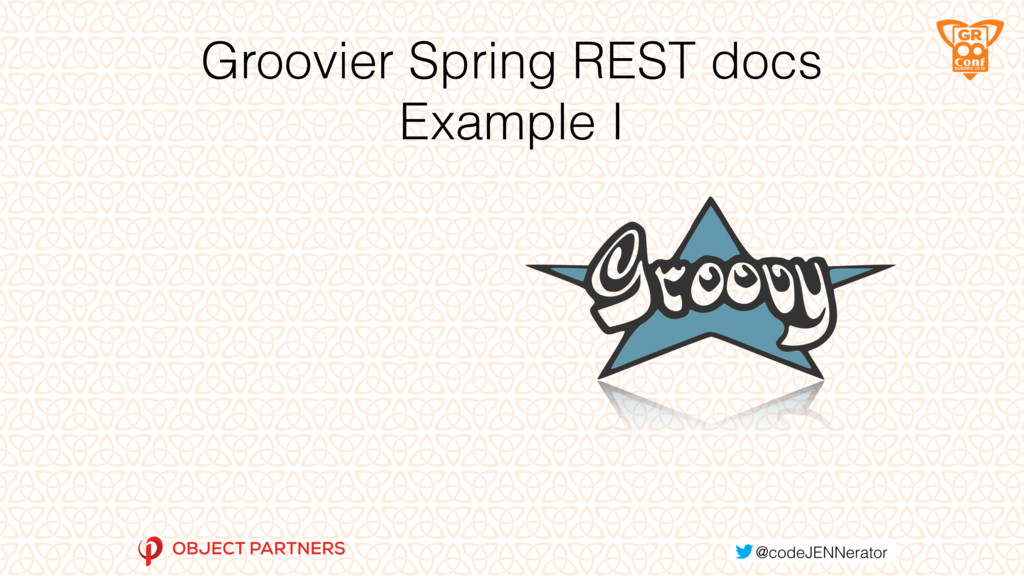 Groovier Spring REST docs Example I