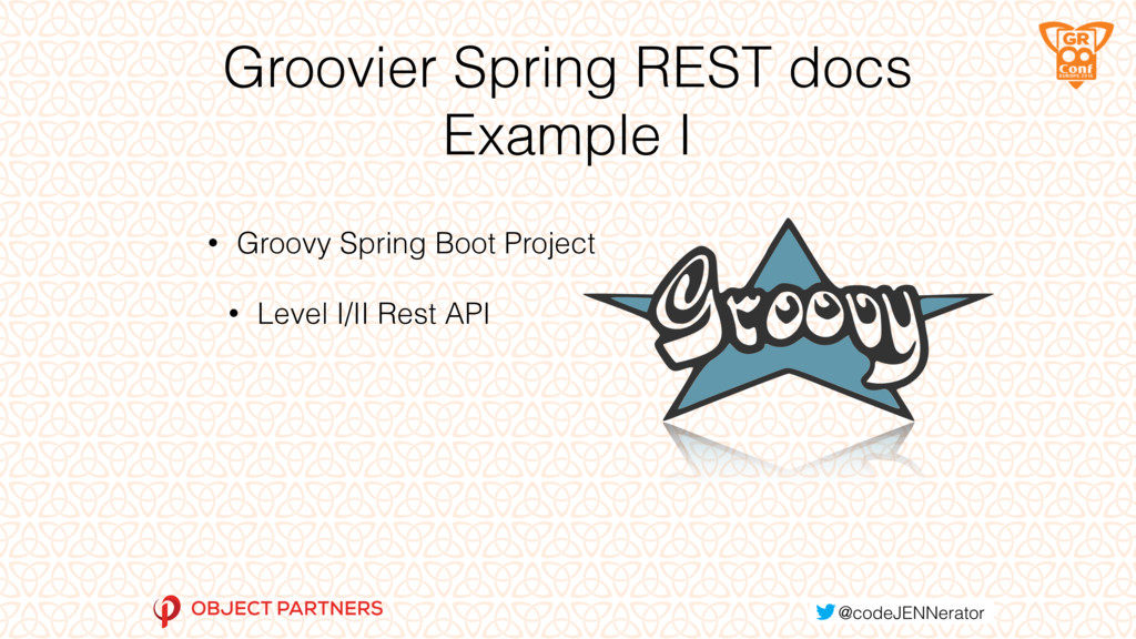 Groovier Spring REST docs Example I • Groovy Sp...
