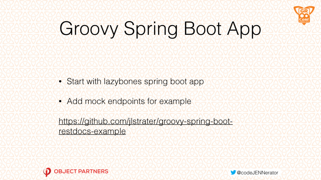 Groovy Spring Boot App • Start with lazybones s...