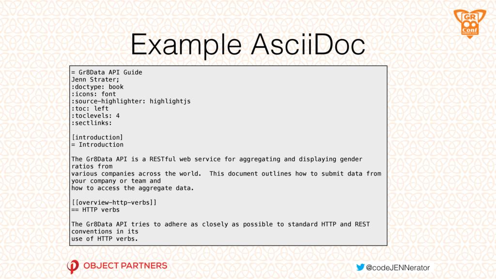 Example AsciiDoc = Gr8Data API Guide Jenn Stra...