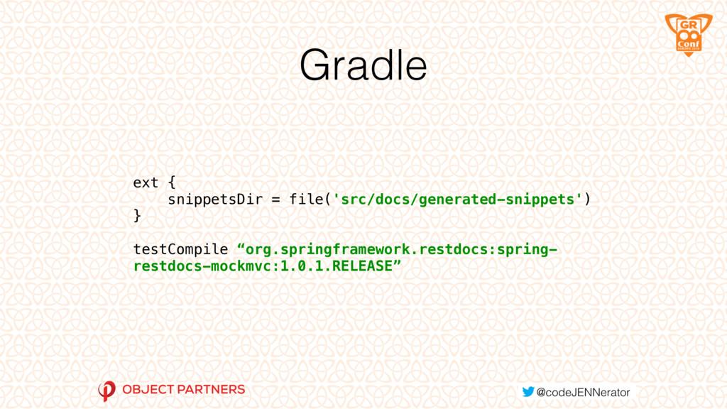 Gradle ext { snippetsDir = file('src/docs/gene...