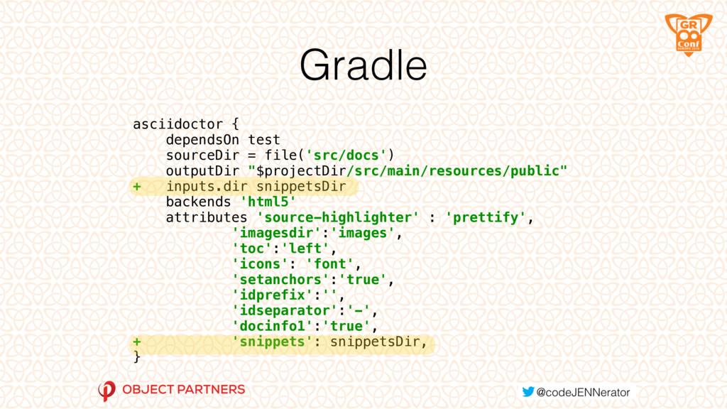 Gradle asciidoctor { dependsOn test sourceDir...