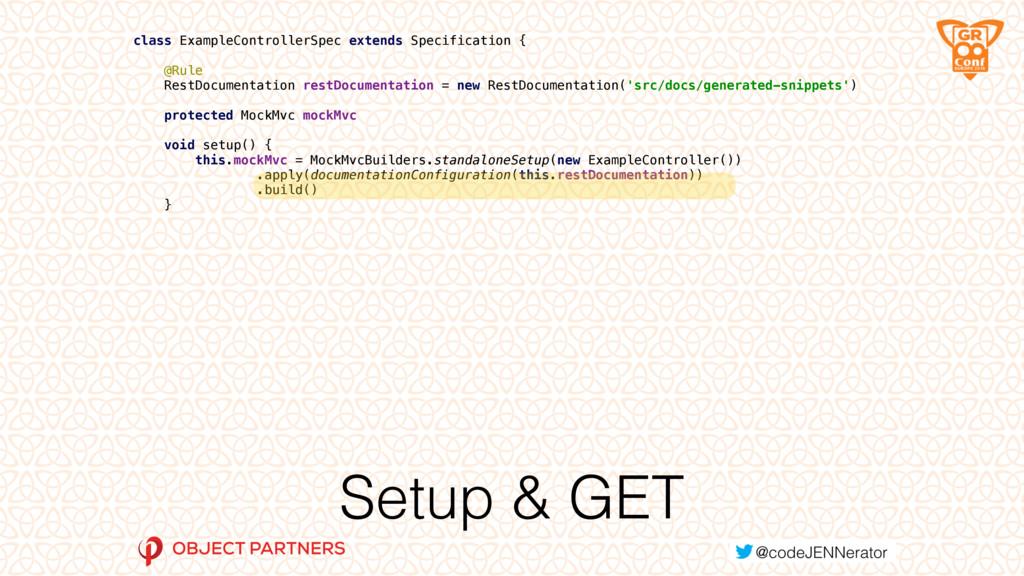 Setup & GET class ExampleControllerSpec extends...