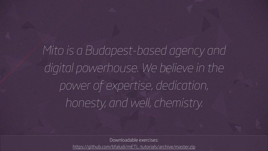 Mito is a Budapest-based agency and digital pow...