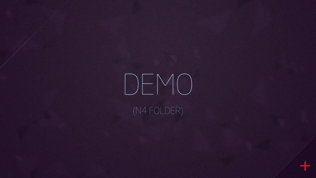 DEMO (N4 FOLDER)