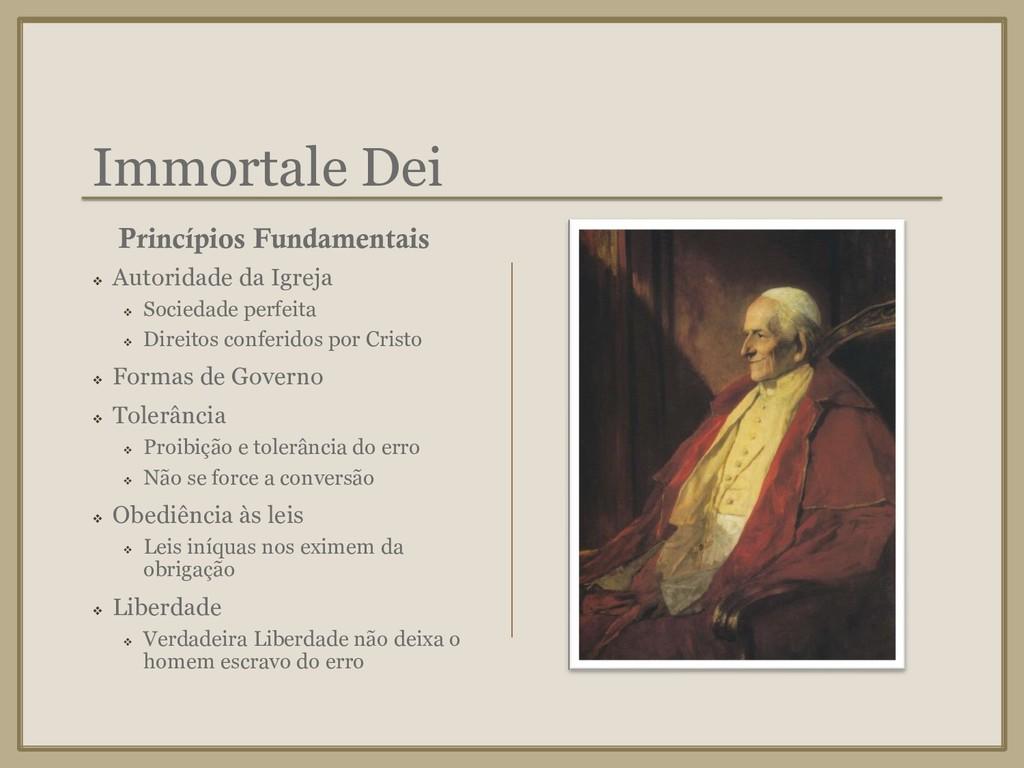 Immortale Dei ❖ Autoridade da Igreja ❖ Sociedad...