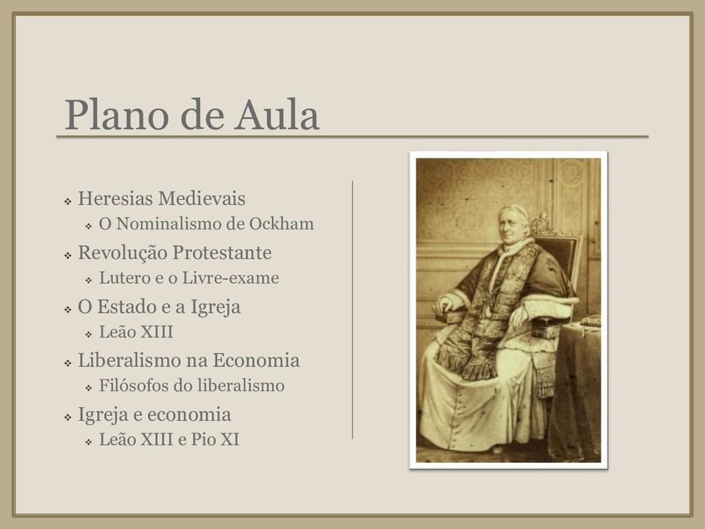 Plano de Aula ❖ Heresias Medievais ❖ O Nominali...