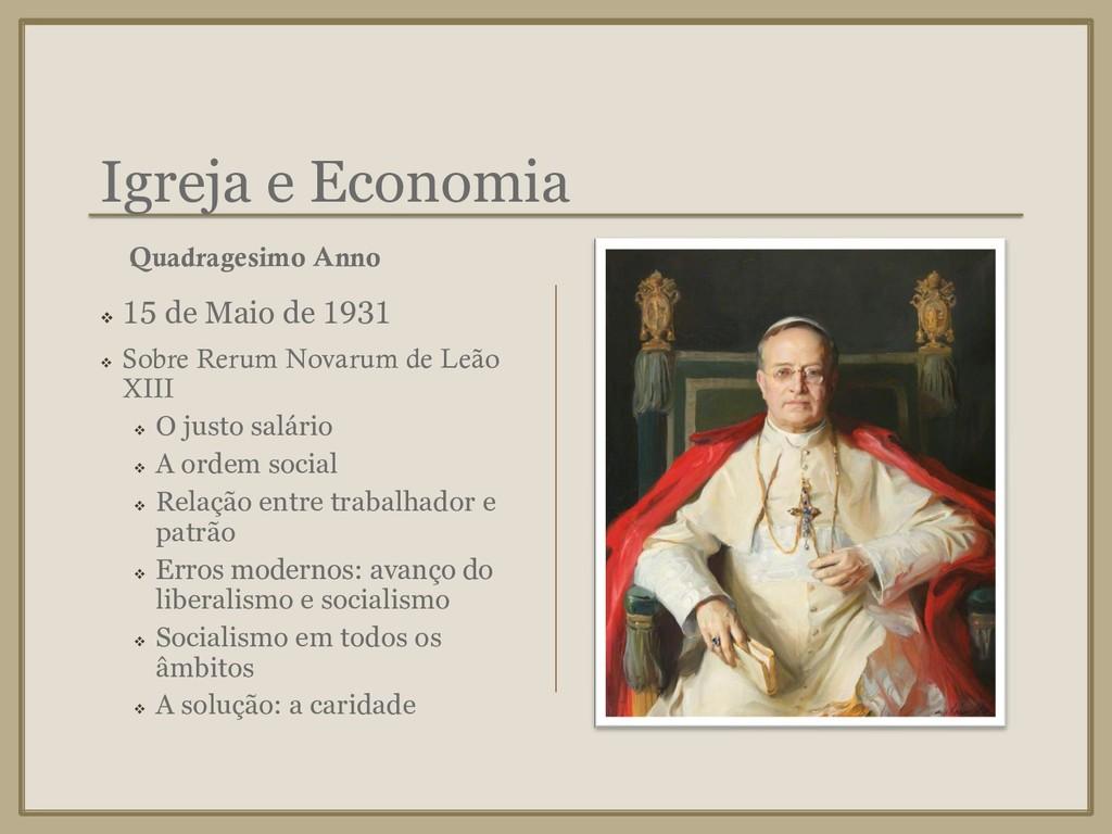 Igreja e Economia ❖ 15 de Maio de 1931 ❖ Sobre ...