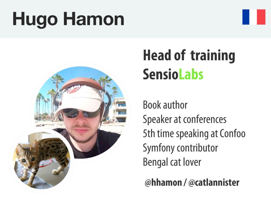 Hugo Hamon Head of training SensioLabs Book au...