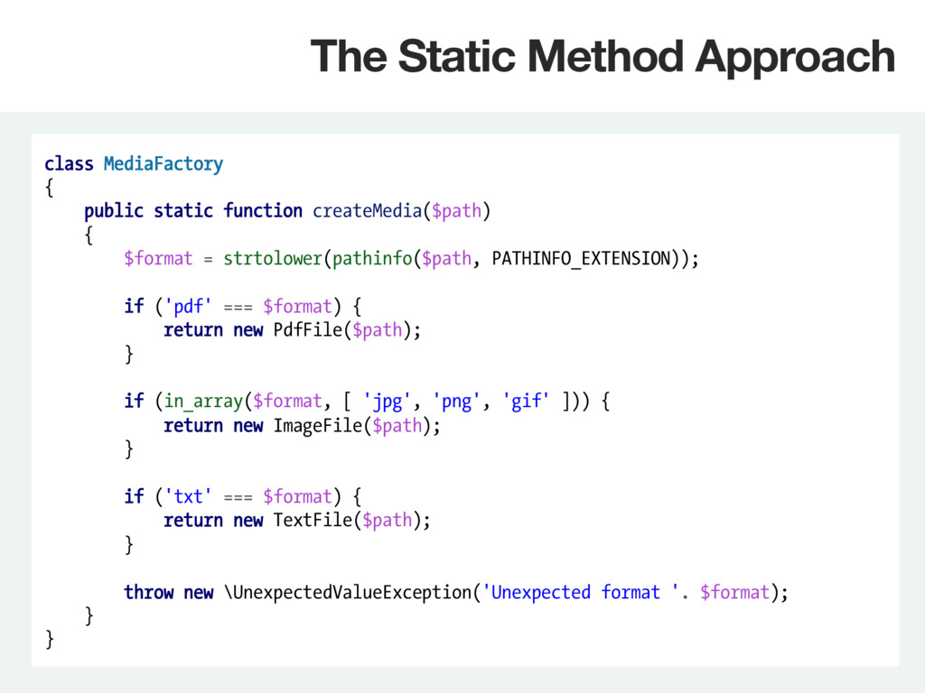 class MediaFactory { public static function cre...