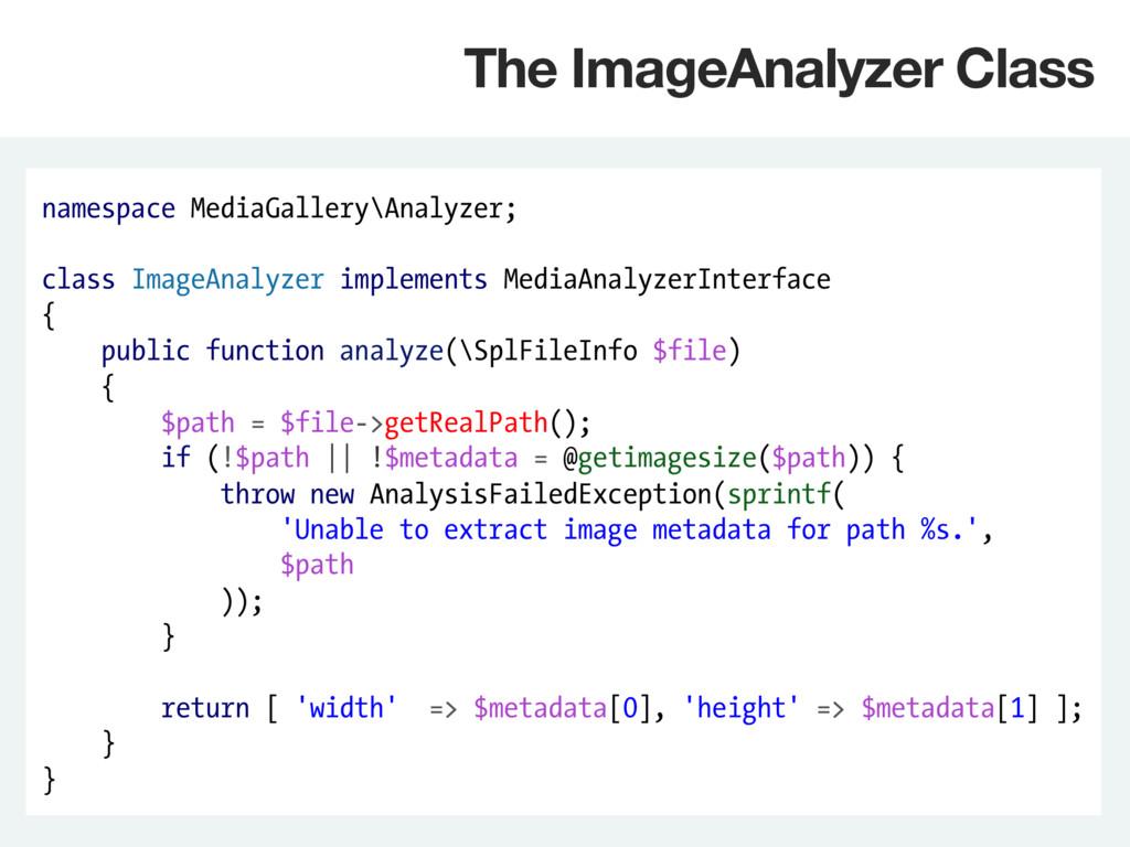 namespace MediaGallery\Analyzer; class ImageAna...