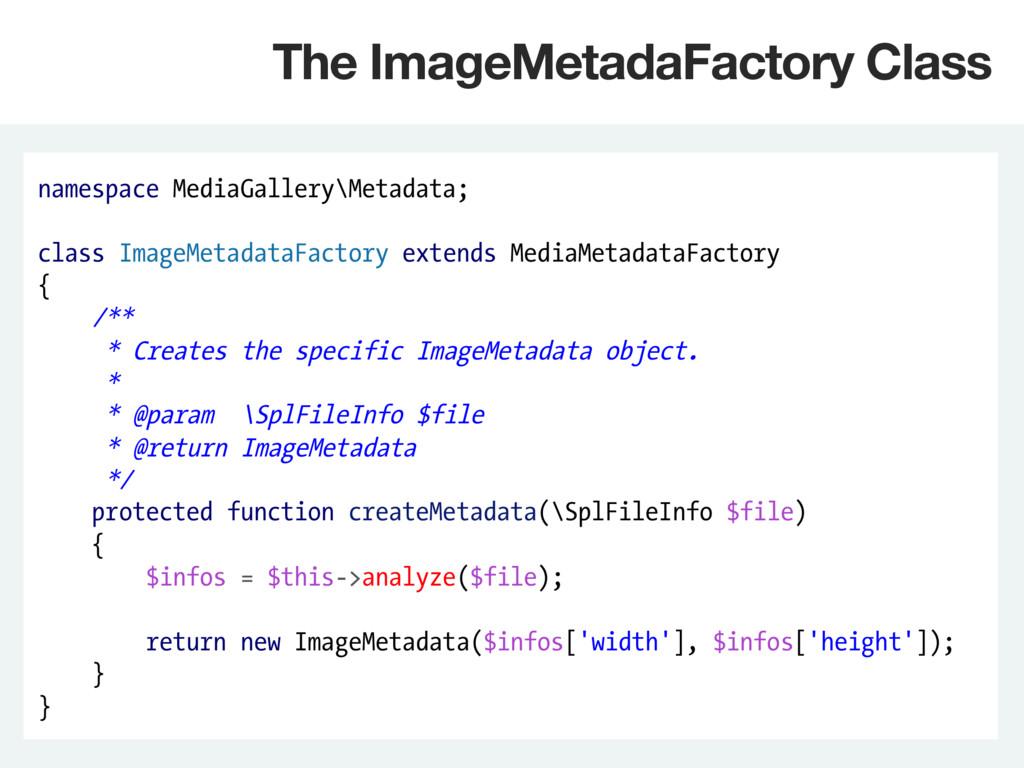 namespace MediaGallery\Metadata; class ImageMet...