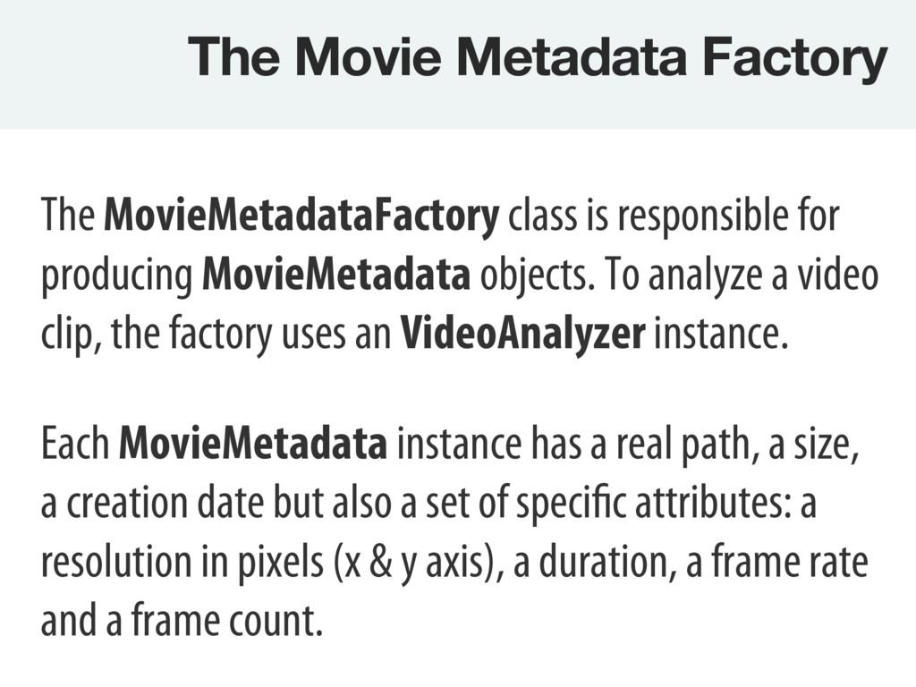 The Movie Metadata Factory The MovieMetadataFa...