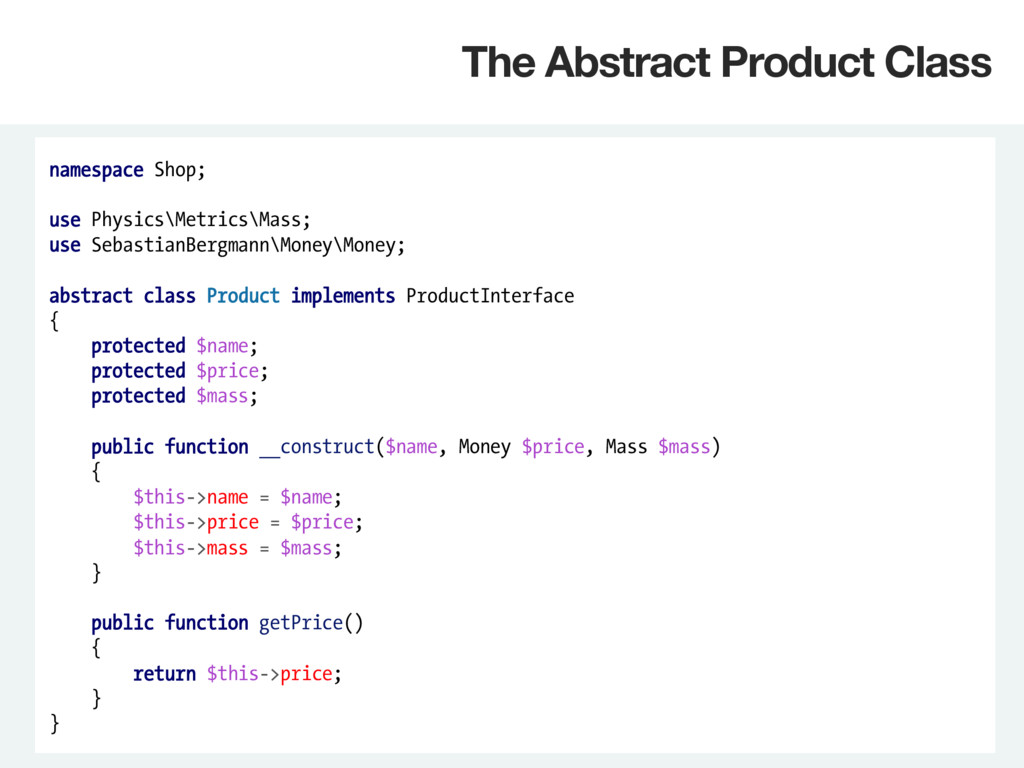 namespace Shop; use Physics\Metrics\Mass; use S...
