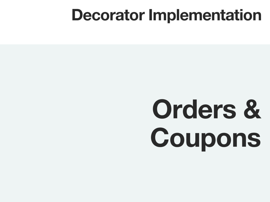 Orders & Coupons Decorator Implementation