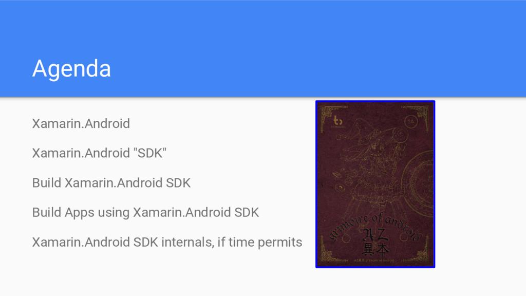 "Agenda Xamarin.Android Xamarin.Android ""SDK"" Bu..."