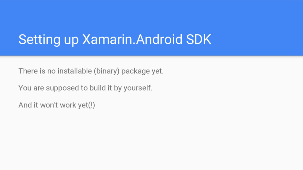 Setting up Xamarin.Android SDK There is no inst...