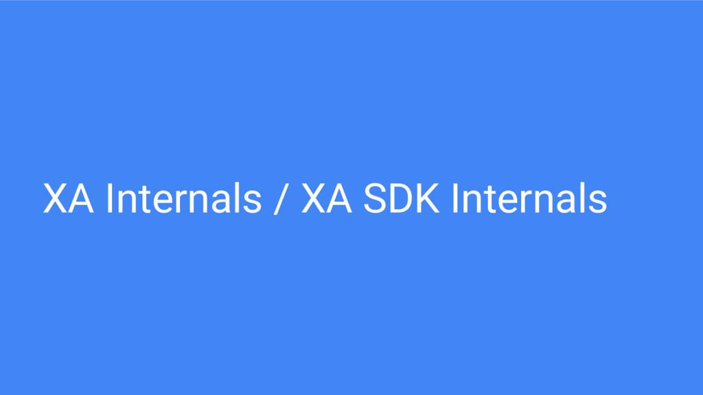 XA Internals / XA SDK Internals