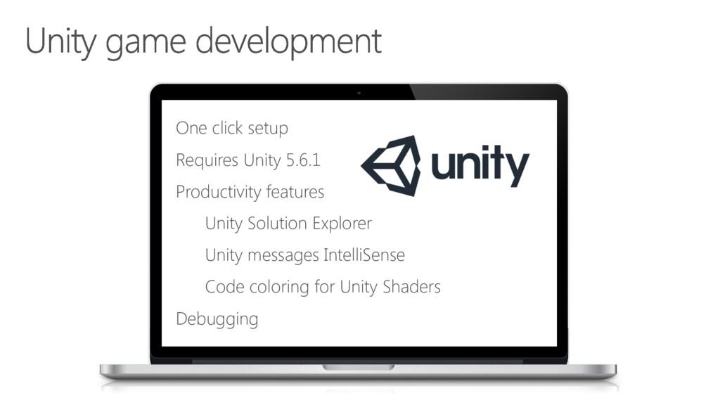 One click setup Requires Unity 5.6.1 Productivi...
