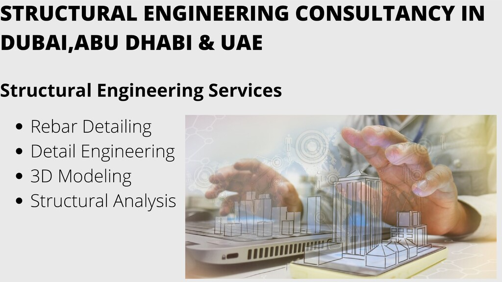 STRUCTURAL ENGINEERING CONSULTANCY IN DUBAI,ABU...