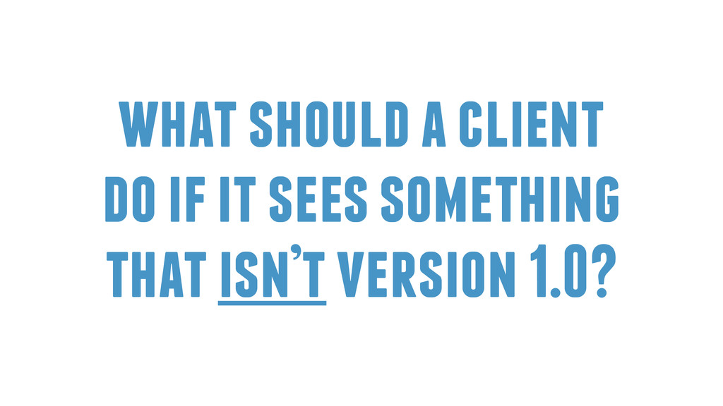 what should a client do if it sees something th...