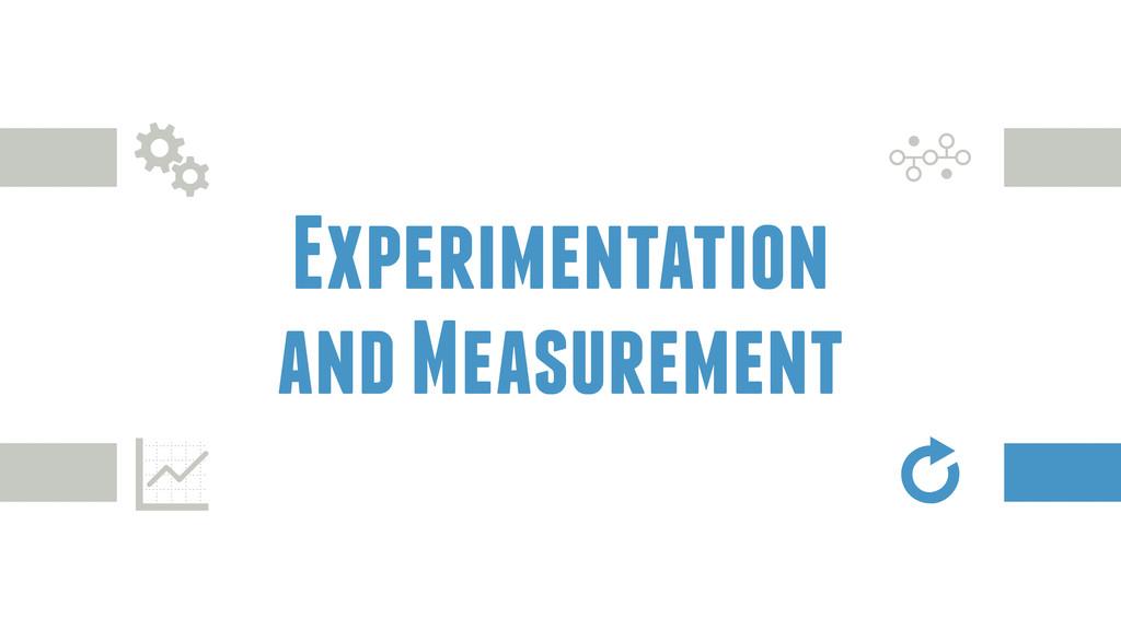 Experimentation and Measurement G ģ z Y