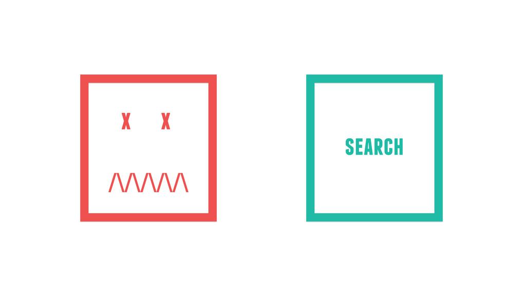 x search x /\/\/\/\/\