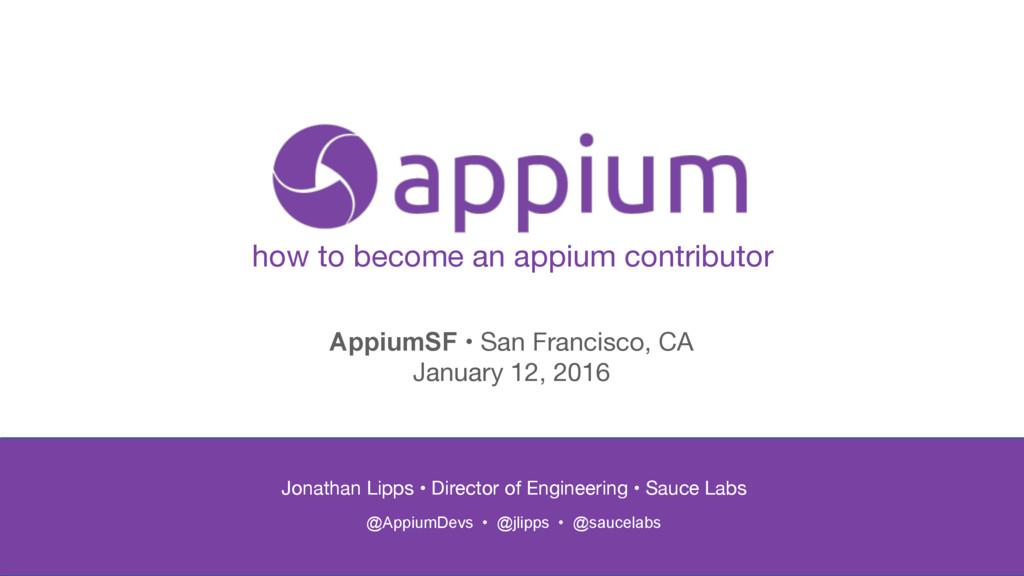 how to become an appium contributor Jonathan Li...
