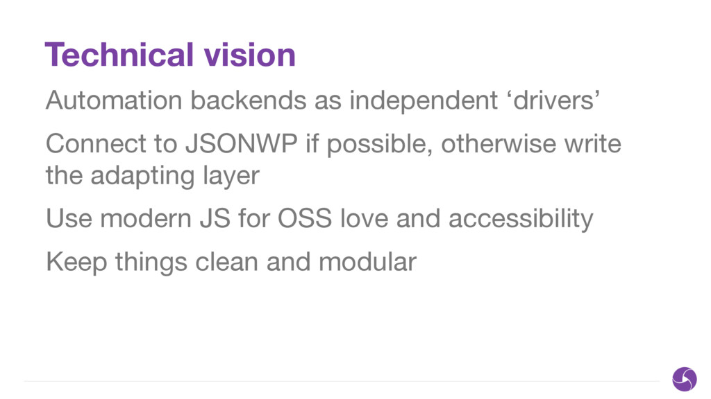 Technical vision Automation backends as indepen...