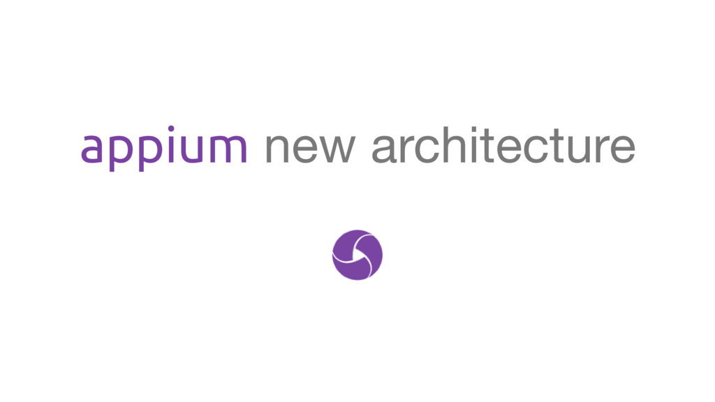 appium new architecture