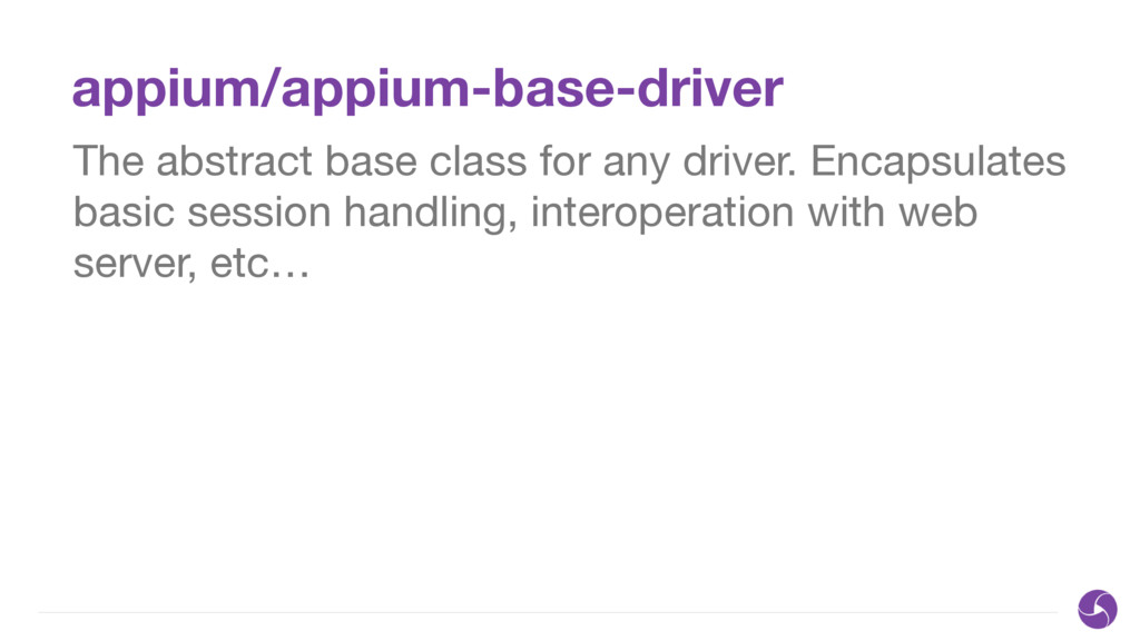appium/appium-base-driver The abstract base cla...