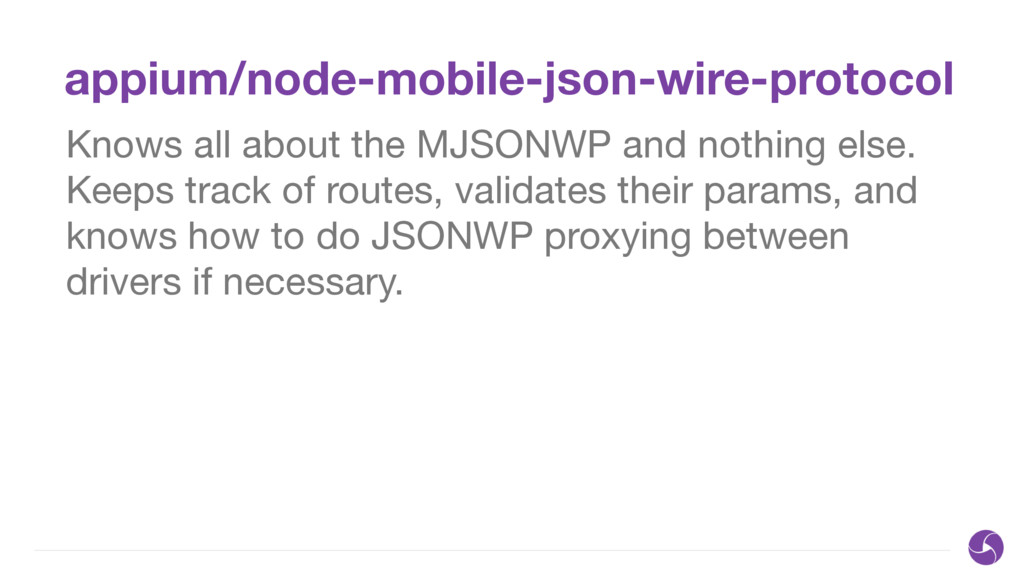 appium/node-mobile-json-wire-protocol Knows all...