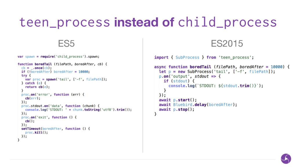 teen_process instead of child_process ES5 ES2015