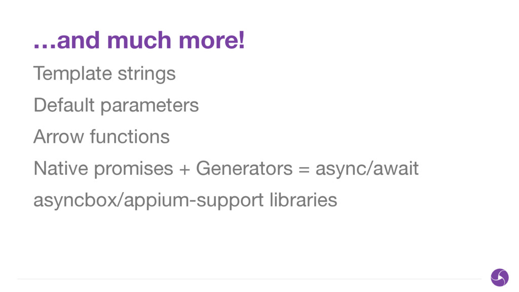 …and much more! Template strings  Default param...