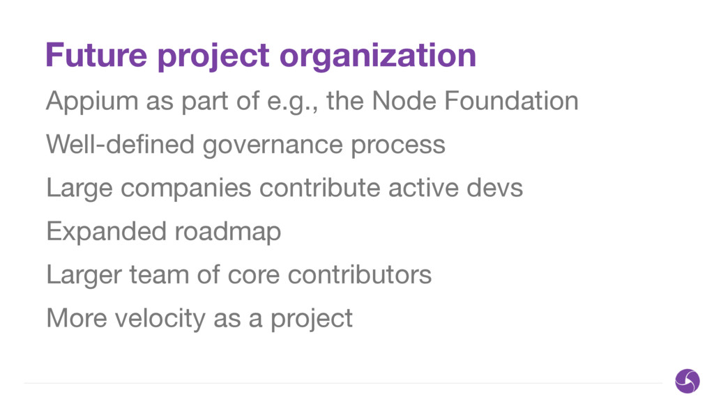Future project organization Appium as part of e...