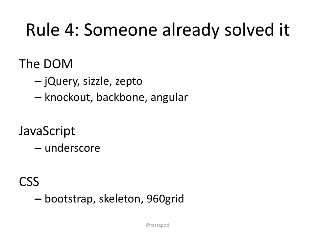 Rule 4: Someone already solved it The DOM – jQu...