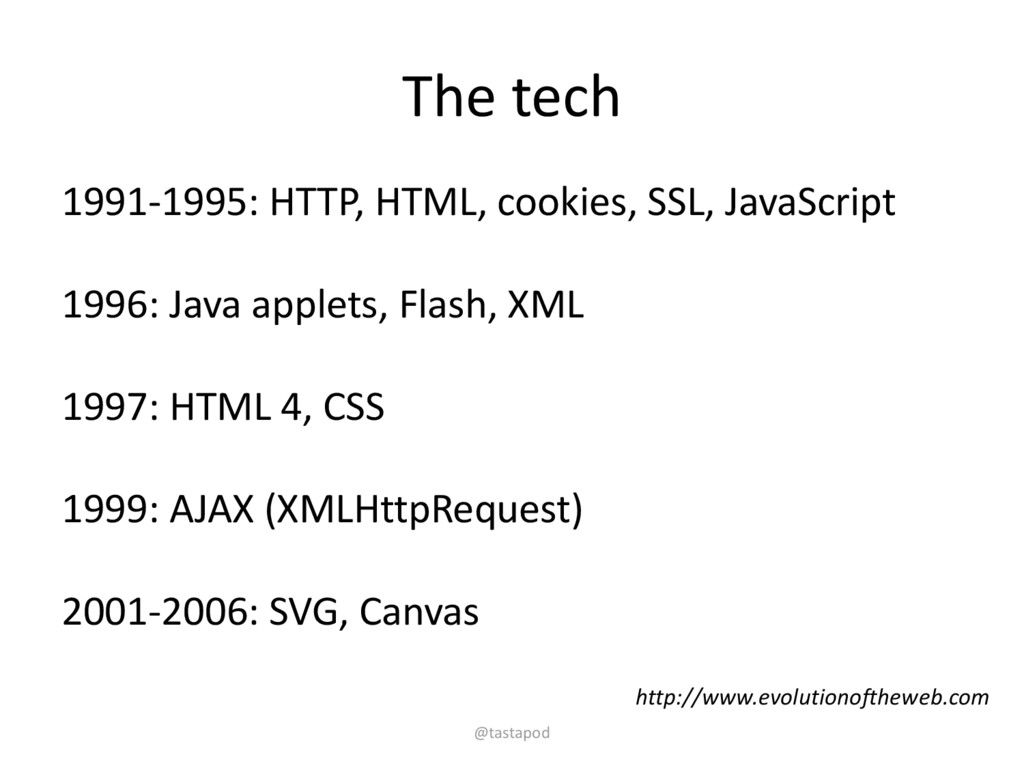 The tech 1991-1995: HTTP, HTML, cookies, SSL, J...