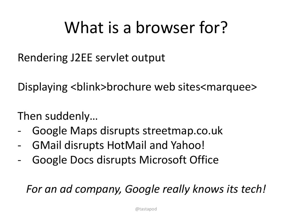 What is a browser for? Rendering J2EE servlet o...