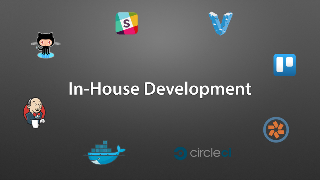 In-House Development