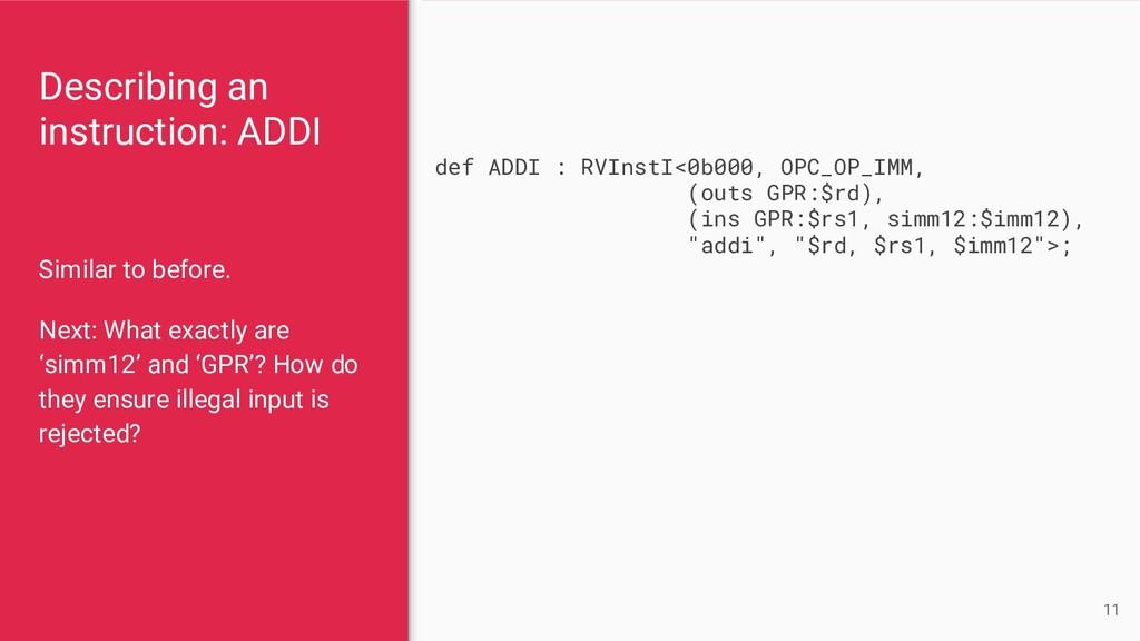 Describing an instruction: ADDI Similar to befo...
