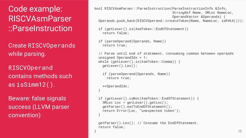 Code example: RISCVAsmParser ::ParseInstruction...