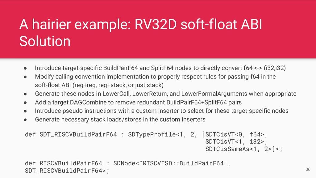 A hairier example: RV32D soft-float ABI Solutio...