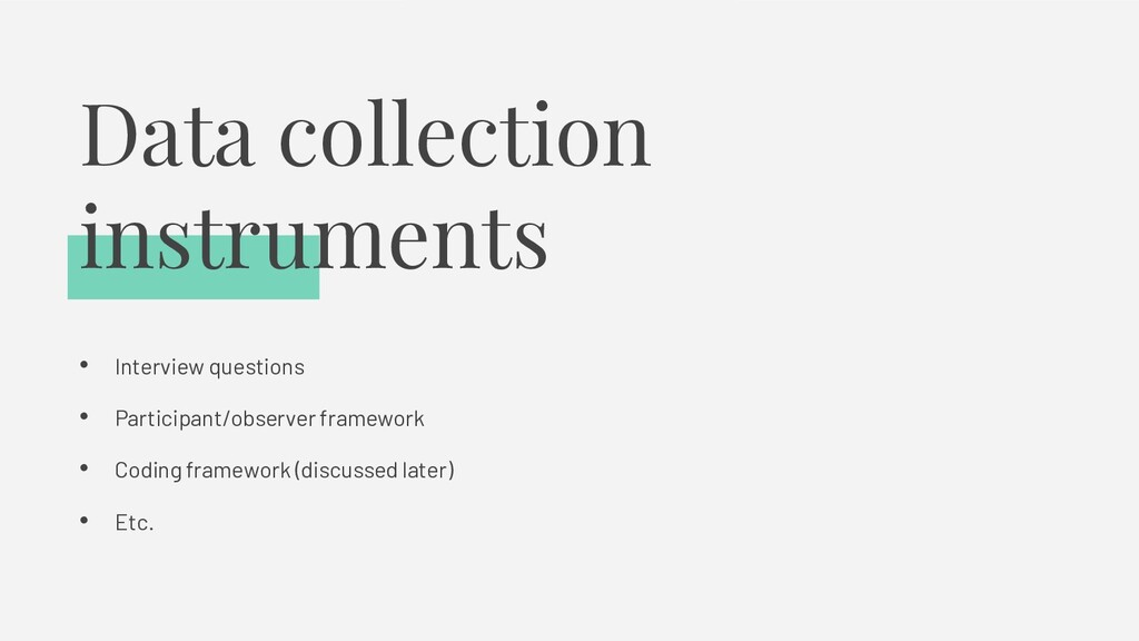 Data collection instruments • Interview questio...