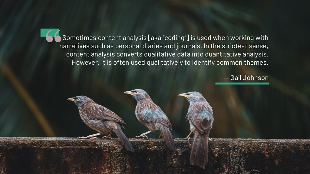 """"""" Sometimes content analysis [aka """"coding""""] is ..."""